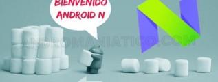 caracteristicas de android N 2016